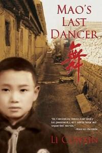 Mao's Last Dancer   Li Cunxin  