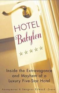 Hotel Babylon | EDWARDS-JONES,  Imogen |