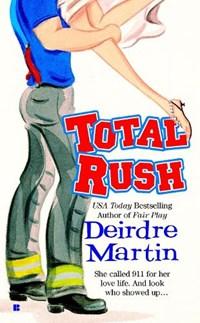 Total Rush | Deirdre Martin |