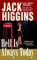 Hell Is Always Today | Jack Higgins |
