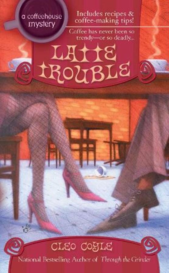 Latte Trouble