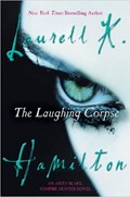 The Laughing Corpse   Laurell K. Hamilton  