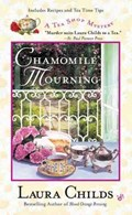 Chamomile Mourning   Laura Childs  