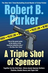 A Triple Shot of Spenser | Robert B. Parker |
