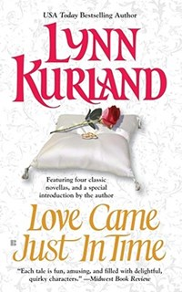 Love Came Just in Time   Lynn Kurland  