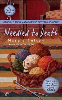 Needled to Death   Maggie Sefton  