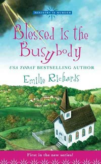 Blessed Is the Busybody | Emilie Richards |
