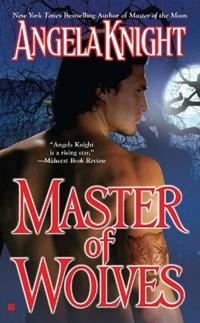 Master Of Wolves   Angela Knight  