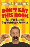 Don't Eat This Book | Morgan Spurlock |