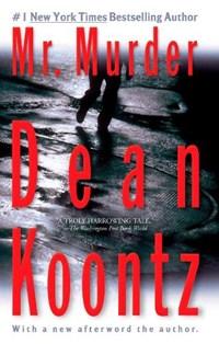 Mr. Murder   Dean R. Koontz  