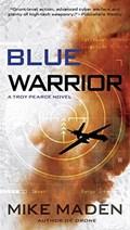 Blue Warrior   Mike Maden  