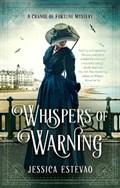 Whispers Of Warning | Jessica Estevao |