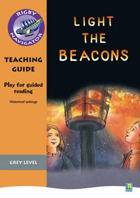 Navigator Plays: Year 4 Grey Level Light the Beacons Teacher Notes