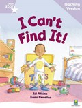 Rigby Star Guided Reading Lilac Level: I Can't Find It Teaching Version | auteur onbekend |