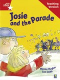 Rigby Star Guided Reading Red Level: Josie and the Parade Teaching Version   auteur onbekend  