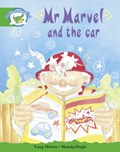 Literacy Edition Storyworlds Stage 3: Fantasy World, Mr Marvel and the Car | auteur onbekend |