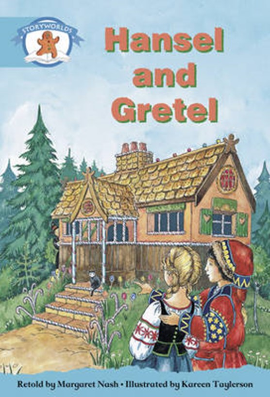 Literacy Edition Storyworlds Stage 9, Once Upon A Time World, Hansel and Gretel