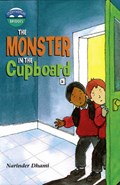 Storyworlds Bridges Stage 10 Monster in the Cupboard (single)   Narinder Dhami  