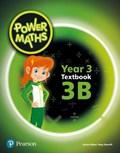 Power Maths Year 3 Textbook 3B | Tony Staneff |