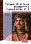 Heinemann Advanced History: The Wars of the Roses and Henry   auteur onbekend  