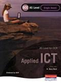 OCR AS GCE Applied ICT Single Award | K Mary Reid |
