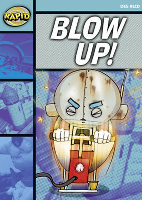 Rapid Reading: Blow Up! (Starter Level 1A)