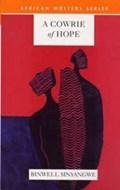 A Cowrie of Hope   Binwell Sinyangwe  