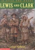 Lewis and Clark   George Sullivan  
