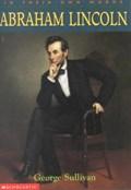 Abraham Lincoln | George Sullivan |