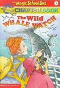 The Wild Whale Watch | Eva Moore |