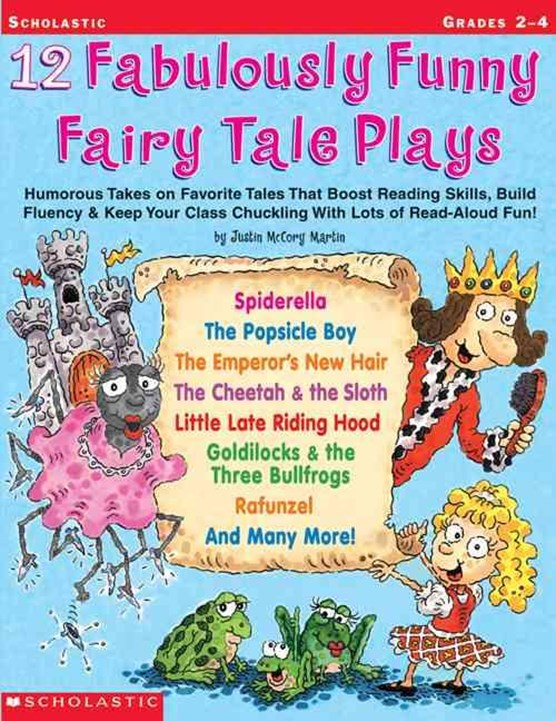 12 Fabulously Funny Fairy Tale Plays