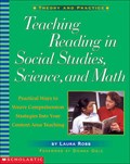 Teaching Reading in Social Studies, Science, and Math | Laura Robb |