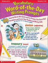 Vocabulary Word-Of-The-Day Writing Prompts | Miller, Marcia ; Lee, Martin |