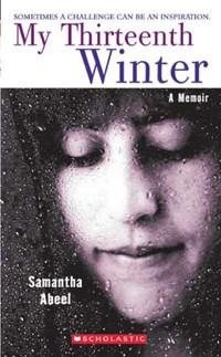 My Thirteenth Winter | Samantha Abeel |