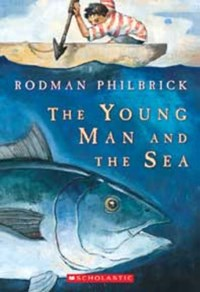 The Young Man And The Sea | W. R. Philbrick |