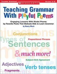 Teaching Grammar With Playful Poems   Nancy MacK  