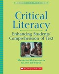 Critical Literacy   Mclaughlin, Maureen ; DeVoogd, Glenn L.  