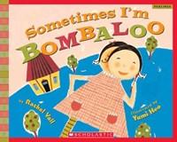 Sometimes I'm Bombaloo | Rachel Vail |