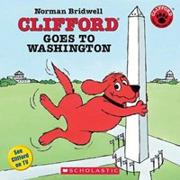 Clifford Goes To Washington   Norman Bridwell  