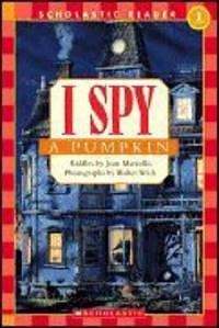 I Spy a Pumpkin   Jean Marzollo  