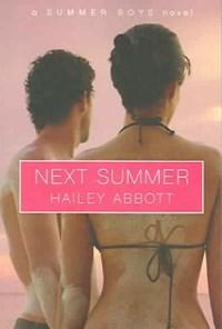 Next Summer   Hailey Abbott  