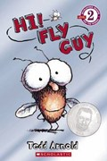 Hi! Fly Guy | Tedd Arnold |