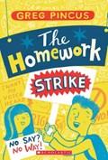 The Homework Strike | Greg Pincus |