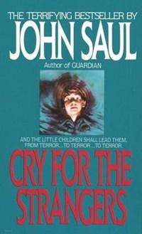 Cry for the Strangers | John Saul |