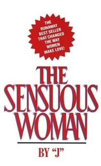 The Sensuous Woman   J  