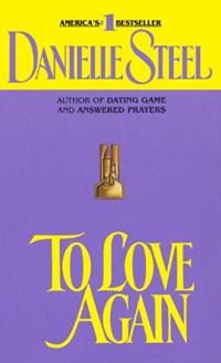 To Love Again | Danielle Steel |