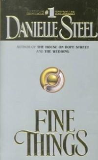 Fine Things | Danielle Steel |