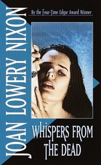 Whispers from the Dead   Joan Lowery Nixon  
