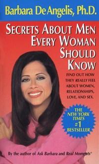 Secrets About Men Every Woman Should Know | Barbara De Angelis |