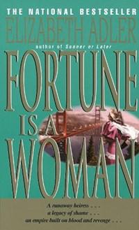 Fortune Is a Woman   Elizabeth Adler  